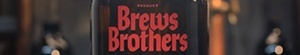 Brews Brothers- Seriesaddict